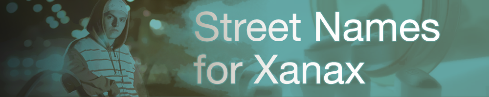 Street Name For Xanax